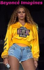 Beyoncé imagines  by Slime-Zaddy