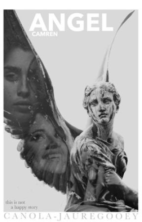 angel | Camren (Short Story) by canola-jauregooey