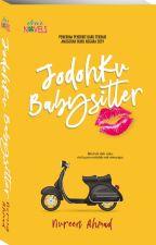 JODOHKU BABYSITTER by dearnovels
