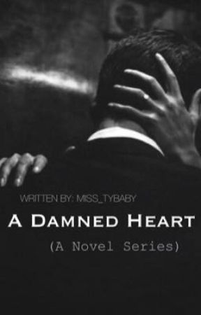 A Damned Heart  by miss_tybaby