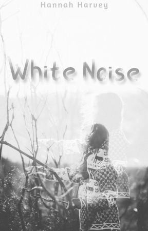 White Noise by bookish92