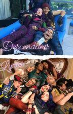 Descendants Lyrics by Michelle_4696