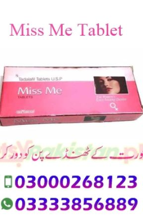 Miss Me Tablets in Pakistan ⋆ O3OOO268123 ⋆ Does Miss Tablet Works
