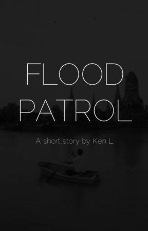 Flood Patrol by kenlwrites