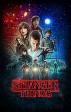 ~**•Stranger Things X Reader•**~ by vgonzalez2299