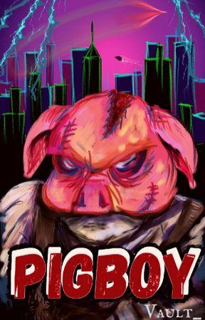 Pigboy by Vault_