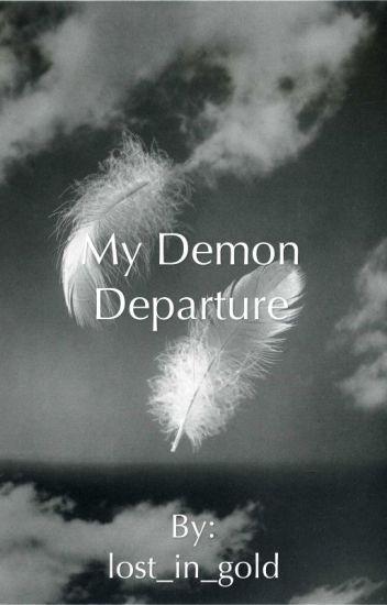My Demon Departure
