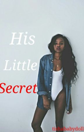 His Little Secret | August Alsina by Tishababydoll