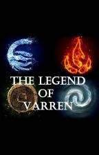 The Legend of Varren (Buch II) by phantomrabbit16