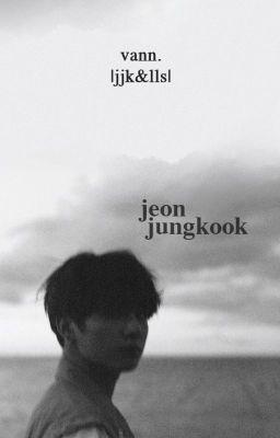 Đọc truyện jeonlice ✘ jeonjungkook
