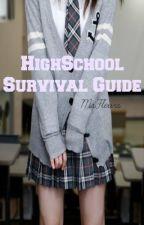 High School Survival Guide by MsFleurs