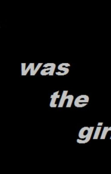 I was the girl by writewritereadread