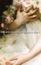 the wilde eyes of dorian gray: an interpretation by lapescacontusa
