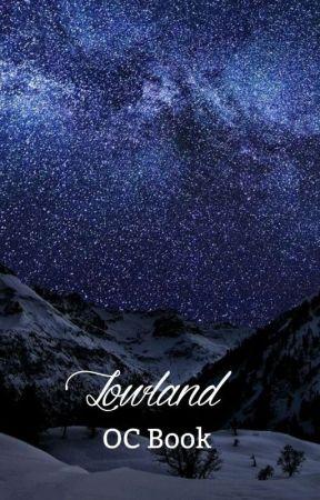 Lowland - Meet my OC's by BloodAndMagic