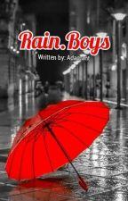 Rain.Boys by Adamant