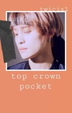Top Crown Pocket  by twicix1