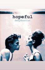 hopeful by dxhydration