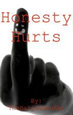 Honesty Hurts by TheHalloweenKat