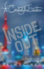 Inside Out reImagined (TEASER) by CreativityTheEmotion