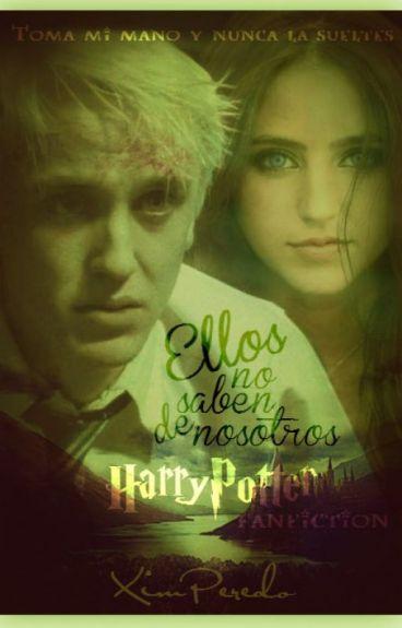 Ellos no saben de nosotros. Draco Malfoy y Helena Whalen (TERMINADA)