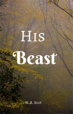 His Beast by NRScott