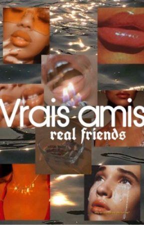 real friends - ♡ Movie Girl ♡ - Wattpad