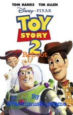 Toy Story 2 (Reboot) by BraedimusSupreme