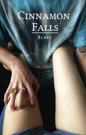 Cinnamon Falls || h.s.