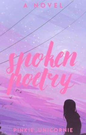 Spoken Poetry by Pinkie_unicornie
