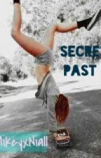Secret Past || A 1D fanfic by xXMNHXx