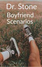 Dr. Stone Boyfriend Scenarios by West4203