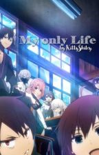 My only Life (The Ones Within x Reader) by Tsubaki_Kyun