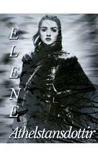Princess Elene Athelstansdottir Of Wessex || [Ivar The Boneless]  by 18Mystery64