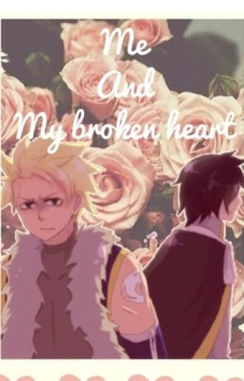 Me and My Broken Heart [Stingue fanfic]