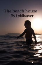 The Beach House-A short story by lokilauver