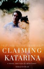 Claiming Katarina | ✔️ by haitsnay