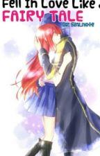 Fell In Love Like a Fairy Tale (A Fairy Tail, Jerza fanfic) by sky_note