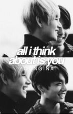 all i think about is you {vkook} by yoonginx