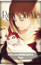 Rely on Me by xXChocoMelkGirlXx