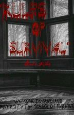 Rules of Survival [On-Going] by MaeCa_Writes