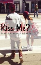 Kiss Me? by susiisme