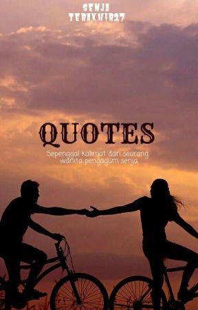 quotes senja💛 sebuah rindu💦 wattpad