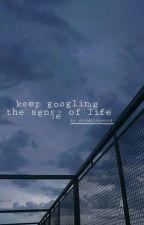 keep googling the sense of life 《poetry》 by drowningword
