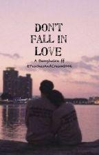 Don't fall in love by PeachesAndCream2006