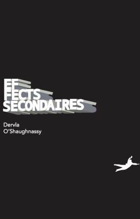Effets secondaires by Dervla3012