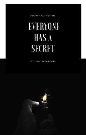 Everyone has a Secret [ JENLISA ] by TheGreekMyths