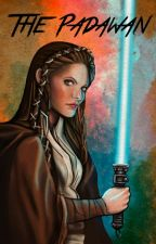 The Padawan. (Star Wars the Clone Wars Fanfiction) by theunameable