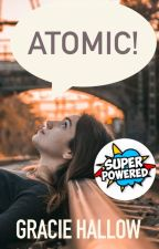Atomic ✔️ by AmazingGraceless