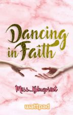 DANCING IN FAITH - (Jamich Kathniel Jernella, Quenlia Story) by Miss_Blueprint