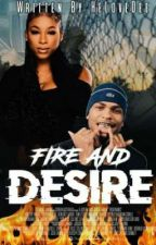 Fire and Desire  by HeLoveDee